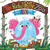 The Perfect Potty Zoo: The Funniest ABC Book