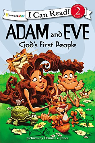 Adam and Eve, God's First People: Biblical Values (I Can Read! / Dennis Jones Series)