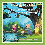 The Mystery of the Disappearing Swing, U. S. National Geographic Society Staff, 142630224X