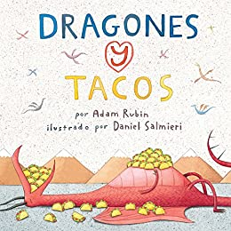 Dragones y Tacos (Spanish Edition) by [Rubin, Adam]