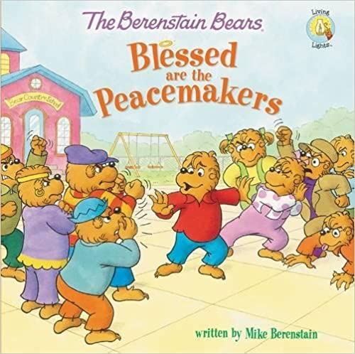 ??UPDATED?? The Berenstain Bears Blessed Are The Peacemakers (Berenstain Bears/Living Lights). ciudad licensed spatial Oshawa radio cercanos grain Bellocq