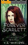 Forever Scarlett: The Everly Girls Book 3