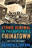 img - for Ethnic Renewal in Philadelphia's Chinatown: Space, Place, and Struggle (Urban Life, Landscape and Policy) by Kathryn Wilson (2015-04-10) book / textbook / text book