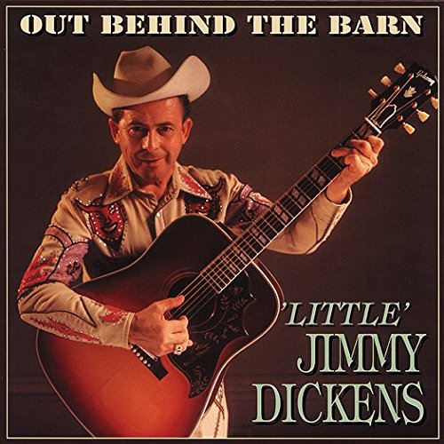 Out Behind The Barn by Dickens, Little Jimmy