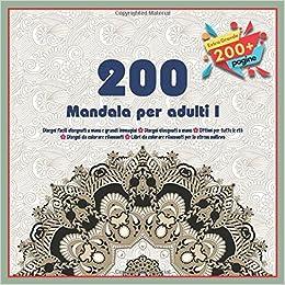 200 Mandala Per Adulti Disegni Facili Disegnati A Mano E