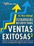 img - for Estrategias de  xito para Ventas Exitosas 2: Criterios y M tricas para guiarlo a convertirse en Socio Estrat gico de Negocio de sus Clientes (Spanish Edition) book / textbook / text book