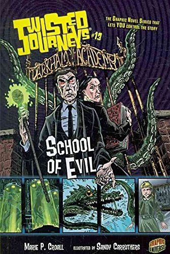 [School of Evil] (By: Marie P Croall) [published: April, 2010]