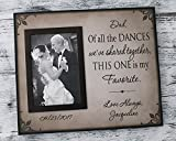 Parent wedding gift, 10 x 12 inch Dad of all the Dances wedding picture frame for parents, father of bride