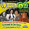 The Wonderful Wizard of OZ - Unabridged and Dramatized - Legacy Edition