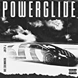 Powerglide [feat. Juicy J] [Explicit]