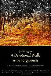 A Devotional Walk with Forgiveness