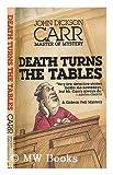 Death Turns the Tables, John Dickson Carr, 0930330226
