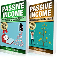 Two Hard-Hitting Books Conveniently Packed in One Powerful Bundle!This definitive guide on earning Passive Income contains 2 manuscripts conveniently rolled up in 1:Passive Income: Definitive Beginners GuidePassive Income: The Cardinal Rules ...