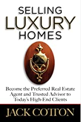 Selling Luxury Homes Kindle Edition