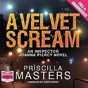 A Velvet Scream: Joanna Piercy | Priscilla Masters