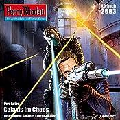 Galaxis im Chaos (Perry Rhodan 2683) | Uwe Anton