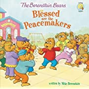 The Berenstain Bears Blessed are the Peacemakers (Berenstain Bears/Living Lights)