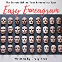 Easy Enneagram: The Secrets Behind Your Personality Type Audiobook by Craig Beck Narrated by Craig Beck