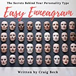 Easy Enneagram: The Secrets Behind Your Personality Type | Craig Beck