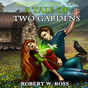 A Tale of Two Gardens Audiobook