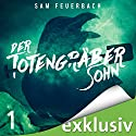 Der Totengräbersohn 1 Audiobook by Sam Feuerbach Narrated by Robert Frank