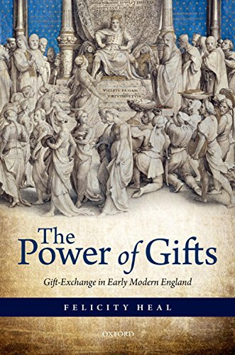The Power of Gifts: Gift Exchange in Early Modern England Pdf