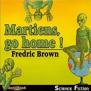 Martiens, go home ! Performance