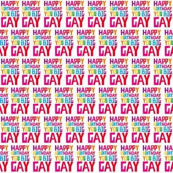 Happy Birthday You Big Gay Gift Wrap X 3 Sheets Funny: Amazon.co ...