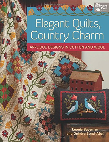 Elegant Quilts, Country Charm: Applique Designs in Cotton and Wool - Elegant Garden Quilt