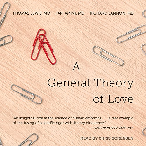 A General Theory of Love by Tantor Audio