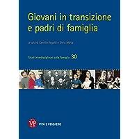Giovani in transizione e padri di famiglia