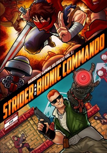 Hardcore Gaming 101 Digest Vol. 1: Strider and Bionic -