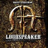Loudspeaker by Marty Friedman (2012-05-04)
