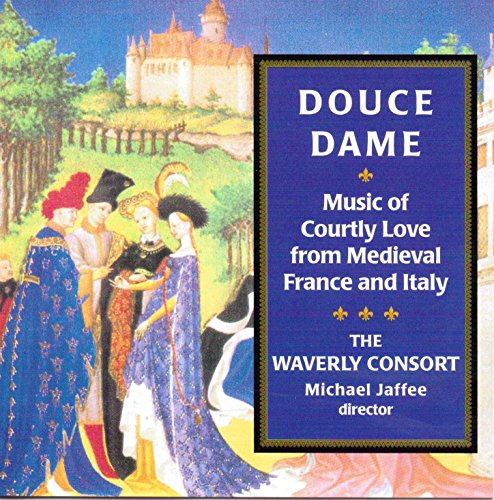 douce-dame-music-of-courtly-love-from-medieval-france-and-italy