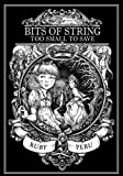 Bits of String Too Small to Save (Persnickety Girl Saves the World Book 1)