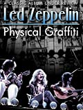 Led Zeppelin - Physical Graffiti: A Classic Album Under Review