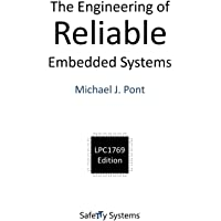 The Engineering of Reliable Embedded Systems: LPC1769 Edition