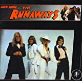 And Now...The Runaways