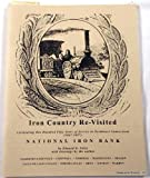 img - for Iron Country Re-Visited; Celebrating One Hundred Fifty Years of Service to Northwest Connecticut book / textbook / text book