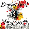 Drawing Blood Audiobook by Molly Crabapple Narrated by Jorjeana Marie