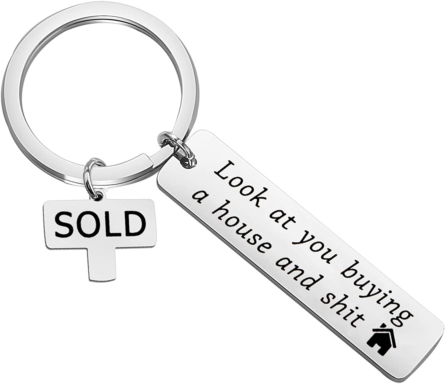 SEIRAA Housewarming Gift New Home Keychian Home Owner Gift Look at You Buying A House and Shit Keychain Gift for Husband
