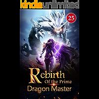 Rebirth of the Prime Dragon Master 25: Where Are The Orcs