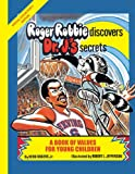 Roger Robbie Discovers Dr J's Secrets, Herb Rogers, 1425929818