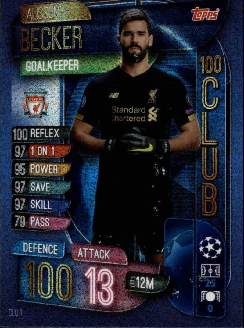 Match Attax 2019//20 19//20 100 club trading card Liverpool Becker
