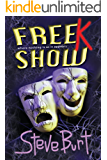 FreeK Show: Where Nothing Is as It Appears (FreeKs Book 2)