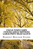 Image of Uncle Tom?s Cabin (Young Adult Edition) Large Print Read Aloud