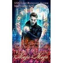 Relic Guardians Short Stories: Rogue Magic & Stolen Magic: A Ley Line World Urban Fantasy Adventure