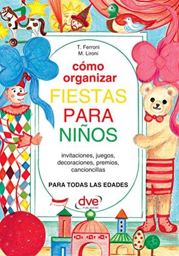 Cómo organizar fiestas para ninos (Spanish Edition) - Kindle ...