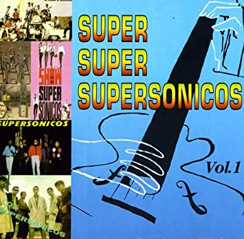 Super Super Supersonicos Vol. 1