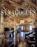 Synagogues. Une architecture de l'identité juive
